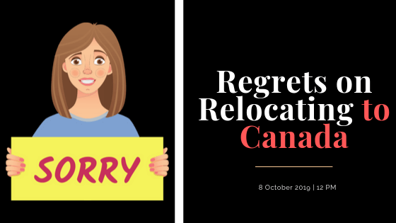 Regret Relocating To Canada