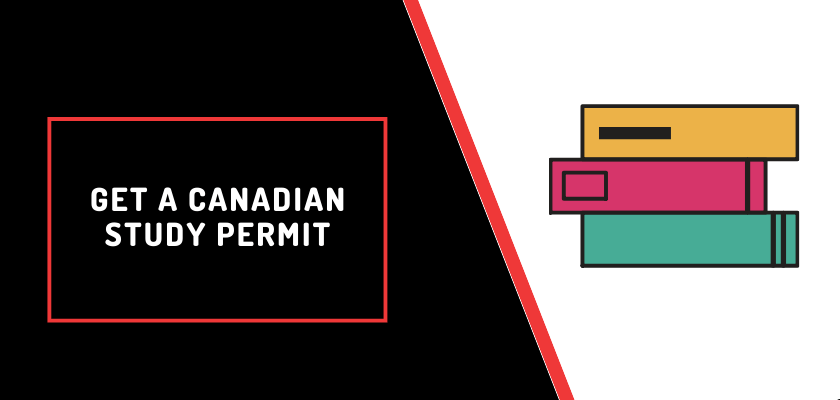 Get a Canadian Study Permit in Nigeria, USA, INDIA